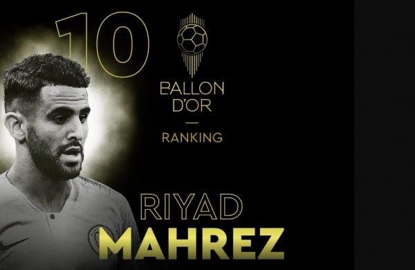 RYAD MAHREZ DANS LE TOP 10 DU BALLON D'OR