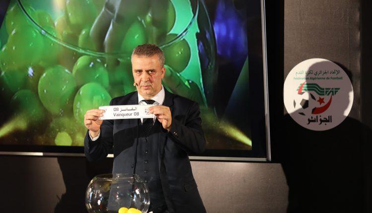 COUPE D'ALGERIE 2019-2020 :  LES RESULTATS DU TIRAGE AU SORT DES 8èmes ET QARTS DE FINALE