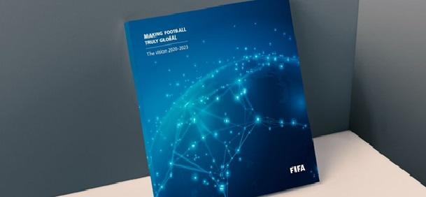 RENDRE LE FOOTBALL VÉRITABLEMENT MONDIAL : LA VISION 2020-2023