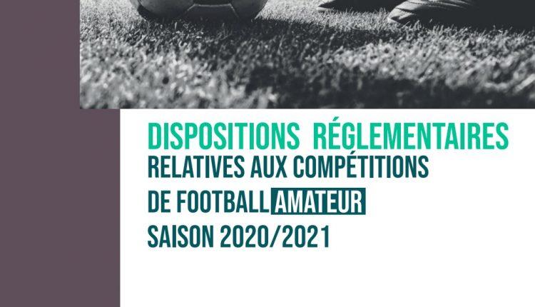CHAMPIONNATS DE FOOTBALL AMATEUR : LES DISPOSITIONS REGLEMENTAIRES SONT DISPONIBLES